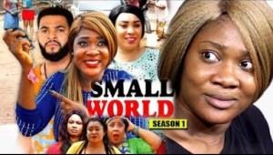 Video: Small World Season 1 - Mercy Johnson - 2018 Latest Nigerian Nollywood Movie